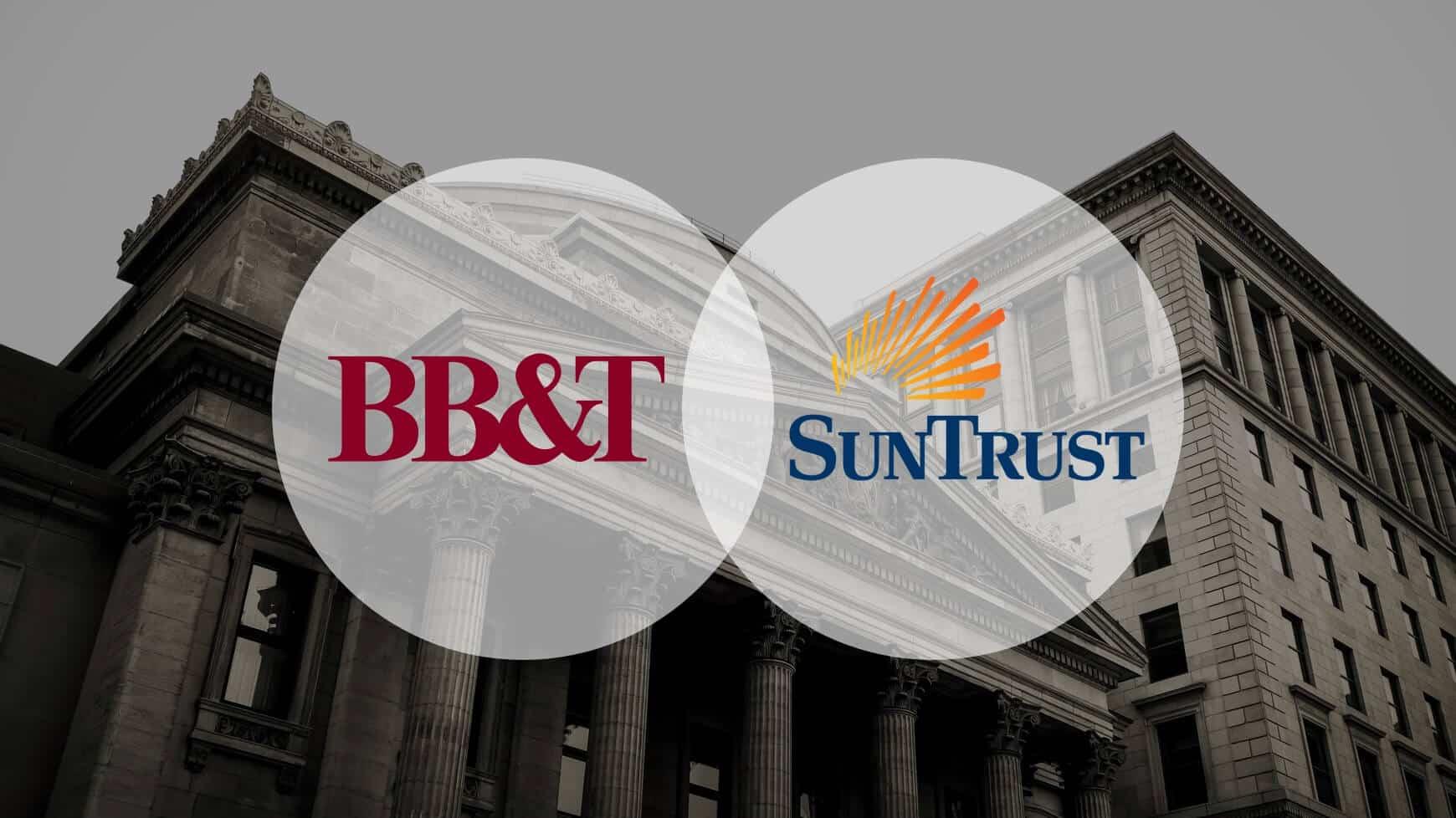 SunTrust and BB&T